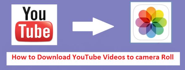 Download YouTube Videos to iPhone Camera Roll